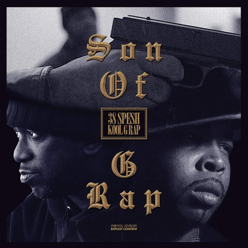 Kool G Rap  &  38 Spesh - Son Of G Rap: Special Edition