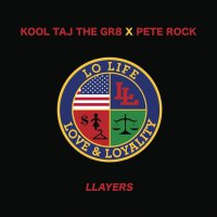 Kool Taj The Gr8  /  Pete Rock -Llayers / Forever
