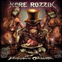 Kore Rozzik - Vengeance Overdrive