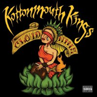 Kottonmouth Kings - Cloud Nine