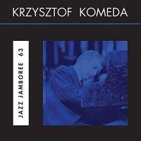 Krzysztof Komeda -Jazz Jamboree 63