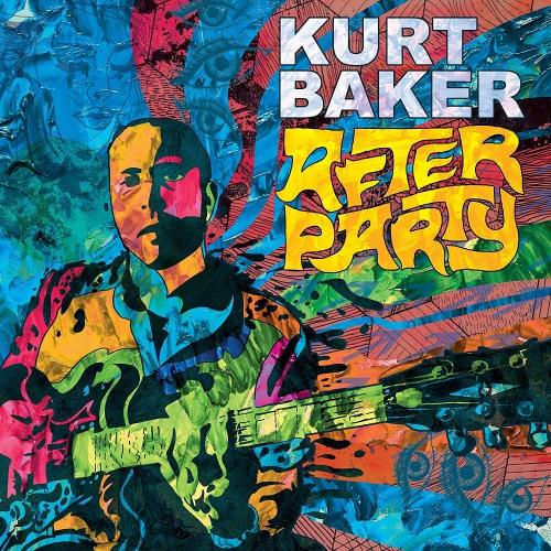 Kurt Baker - After Party