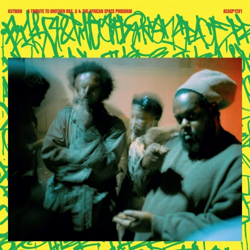 Kutmah -A Tribute To Brother Ras G & The Afrikan Space Program