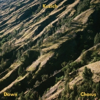 Kuzich - Dawn Chorus