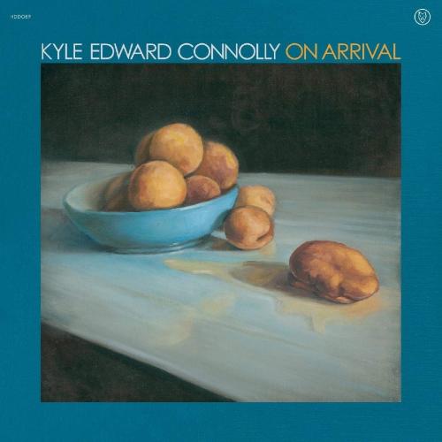 Kyle Edward Connolly -On Arrival