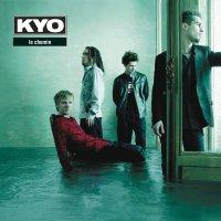 Kyo -Le Chemin