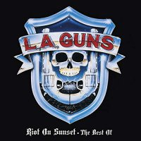L.a. Guns - Riot On Sunset - The Best Of