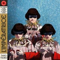L'imperatrice -Tako Tsubo