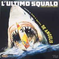 L'ultimo Squalo / O.s.t. - L'ultimo Squalo Original Soundtrack