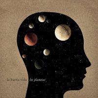 La Buena Vida -Los Planetas