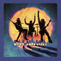 La Chinga - Beyond The Sky