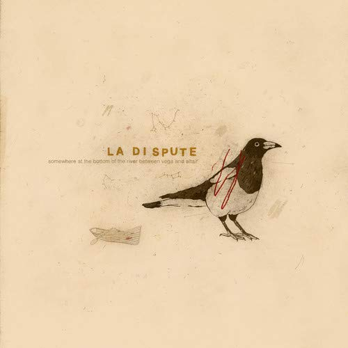 La Dispute - Somewhere At The Botto Of The River.. Ten Years