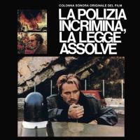 La Legge Assolve (180G/limited) O.s.t. Le Polizia Incrimina - Le Polizia Incrimina La Legge Assolve