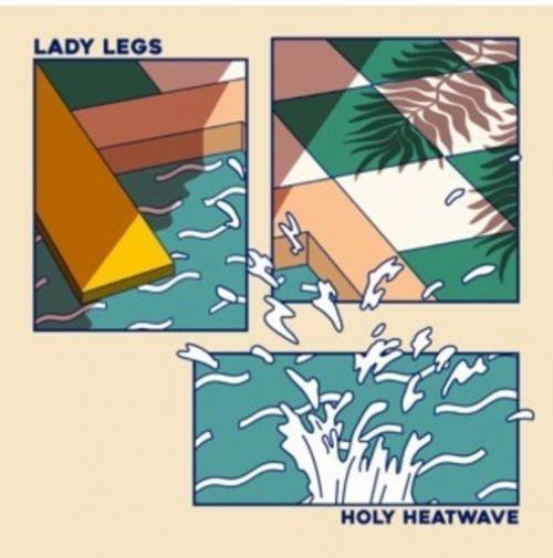 Lady Legs - Holy Heatwave