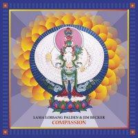 Lama Lobsang Palden & Jim Becker - Compassion