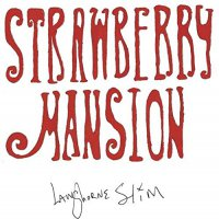 Langhorne Slim -Strawberry Mansion