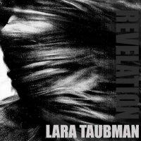 Lara Taubman - Revelation