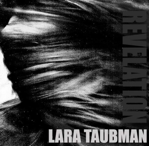 Lara Taubman -Revelation