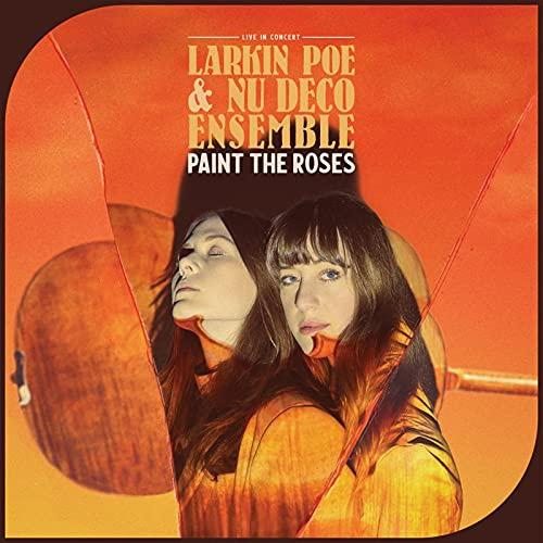 Larkin Poe - Paint The Roses