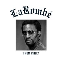 Larombe -From Philly