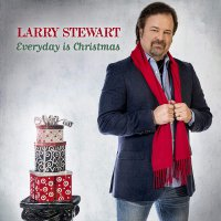 Larry Stewart -Everyday Is Christmas