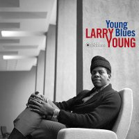 Larry Young - Young Blues