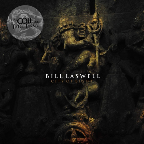 Bill Laswell Feat. Coil - City Of Light