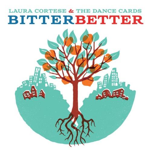Laura Cortese - Bitter Better