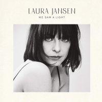 Laura Jansen - We Saw A Light