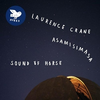 Laurence & Asamisimasa Crane - Sound Of Horse