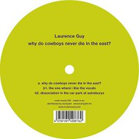 Laurence Guy -Why Do Cowboys Never Die In The East?