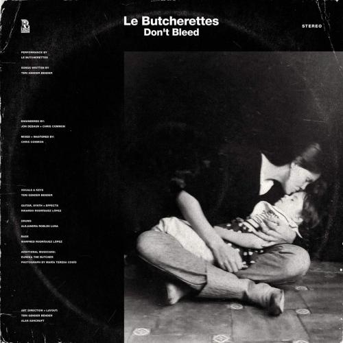 Le Butcherettes -Don't Bleed