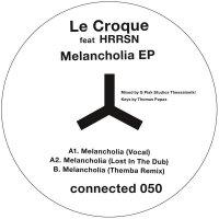 Le Croque  /  HRRSN -Melancholia