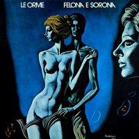 Le Orme - Felona E Sorona Ita Version