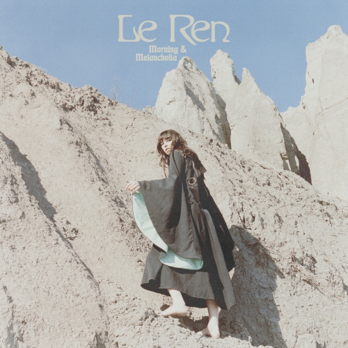 Le Ren - Morning & Melancholia