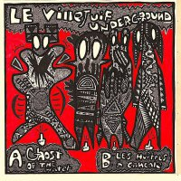 Le Villejuif Underground -Ghost Of The Water/Les Huîtres A Cancale