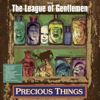 League Of Gentlemen - Precious Things