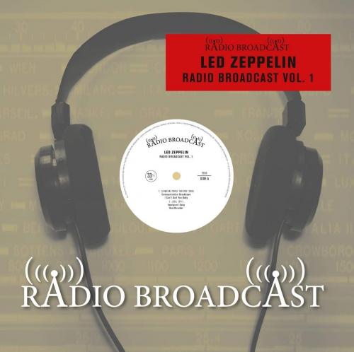 Led Zeppelin -Radio Broadcast Vol. 1