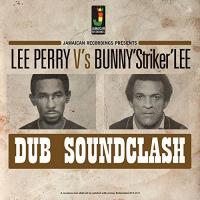 Lee / Bunny Lee Perry - Dub Soundclash