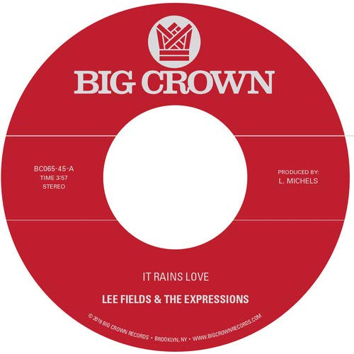 Lee Fields & The Expressions - It Rains Love / Will I Get Off Easy