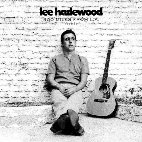 Lee Hazlewood -400 Miles From L.a. 1955-56