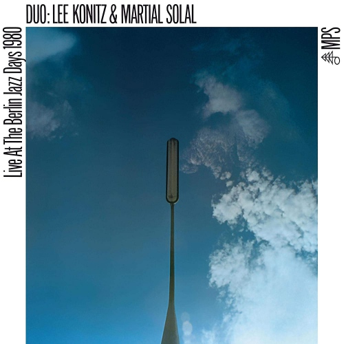 Lee Konitz  &  Martial Solal -Live At The Berlin Jazz Days 1980