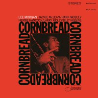 Lee Morgan - Cornbread Blue Note Tone Poet Series