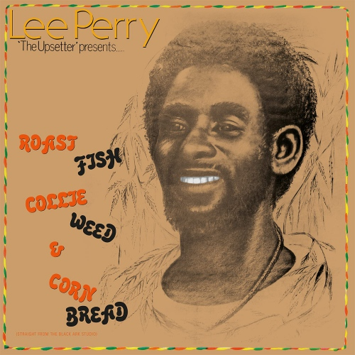 Lee Perry - Roast Fish Collie Weed & Corn Bread