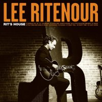 Lee Ritenour -Rit's House