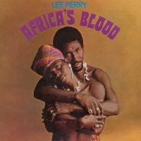 "Lee ""Scratch"" Perry -Africa's Blood"