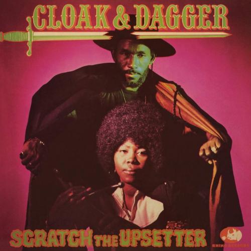 """Lee """"Scratch"""" Perry -Cloak & Dagger"""