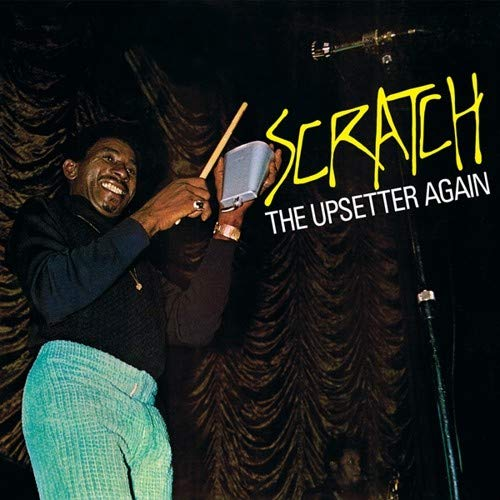 "Lee ""scratch"" Perry - Scratch The Upsetter Again"