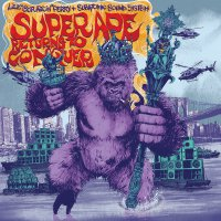 Lee Scratch Perry &  Subatomic Sound System -Super Ape Returns To Conquer