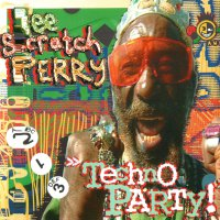 "Lee ""Scratch"" Perry - Techno Party"